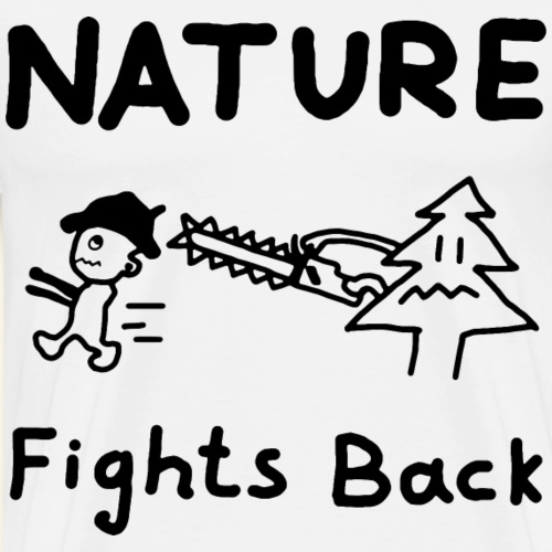 Nature fights back - Männer Premium T-Shirt