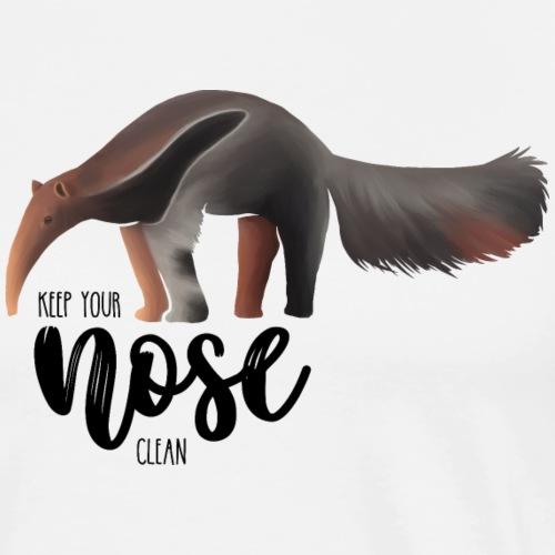 Ameisenbär - Keep your nose clean - Anteater - Männer Premium T-Shirt