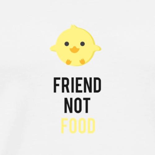 Friend not food bepa poussin - T-shirt Premium Homme