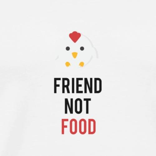 Poulet Friend not food - T-shirt Premium Homme