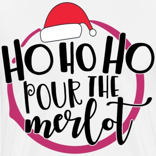 Ho Ho Ho pour the merlot - T-shirt Premium Homme