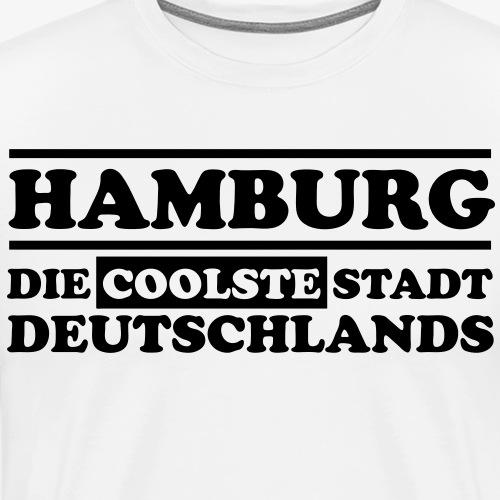 Hamburg Die coolste Stadt Deutschlands B 1c - Männer Premium T-Shirt