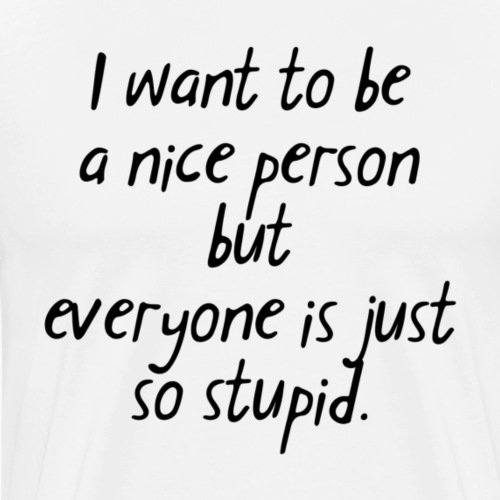 I want to be a nice person