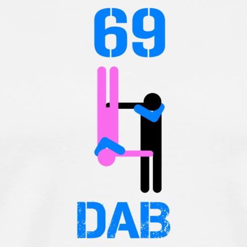 69 Dab Erotica - Maglietta Premium da uomo