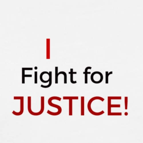 I fight for Justice design - Men's Premium T-Shirt