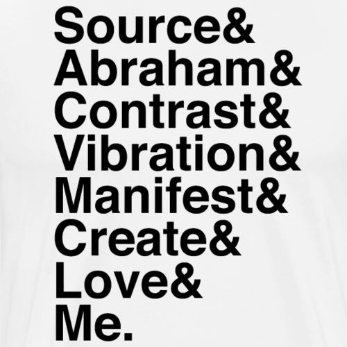 Source & Abraham & Me (Black) - Men's Premium T-Shirt