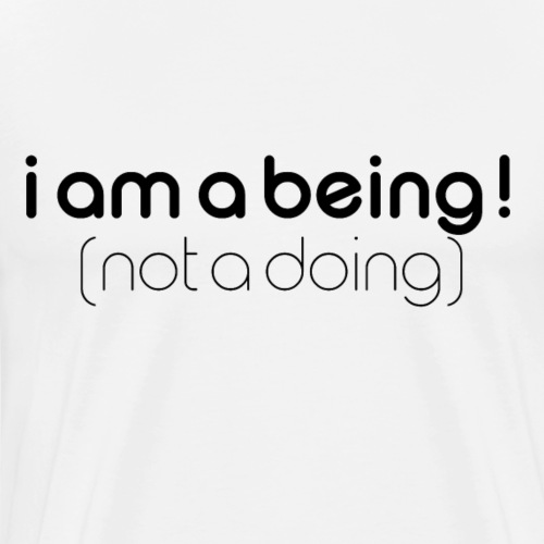 i am a being black