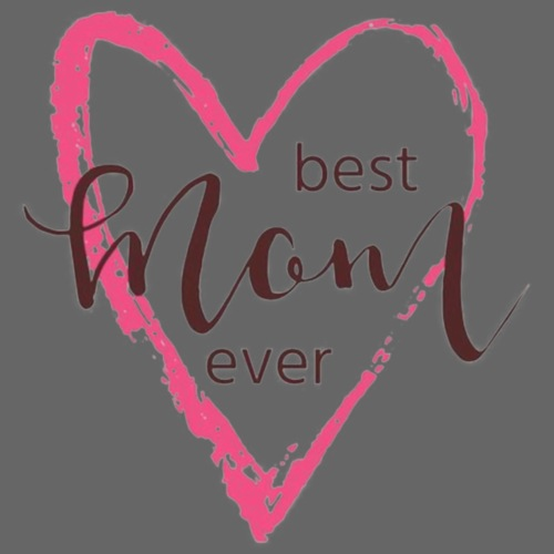 best mom ever2