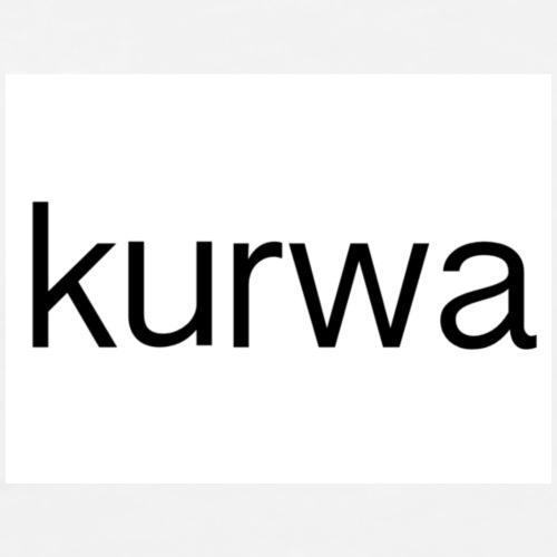 Kurwa - Men's Premium T-Shirt