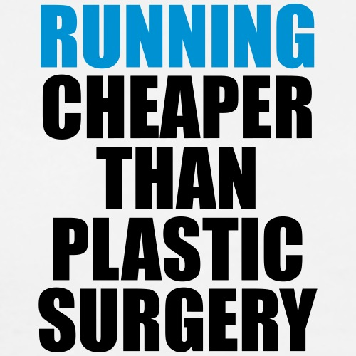 Running is cheaper than - Men's Premium T-Shirt