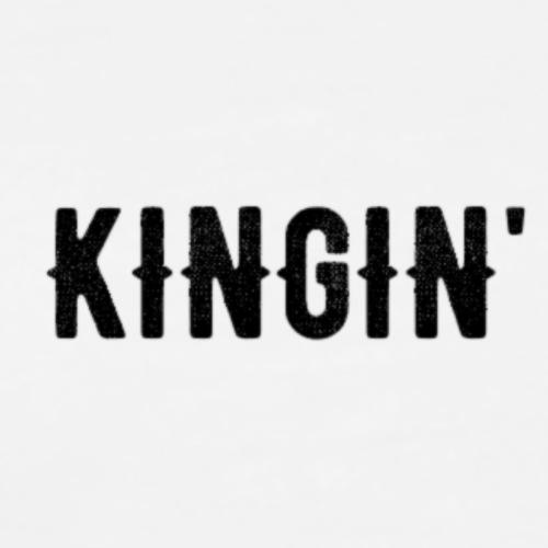 KINGIN' - Männer Premium T-Shirt