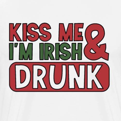 Kiss Me I'm Irish & Drunk - Party Irisch Bier - Männer Premium T-Shirt