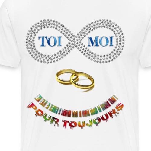 Toi et moi pour toujours - T-shirt Premium Homme