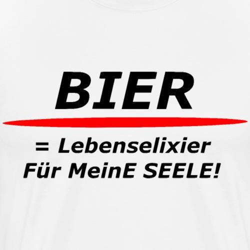 Bier = Lebenselixier für meine Seele! - Männer Premium T-Shirt