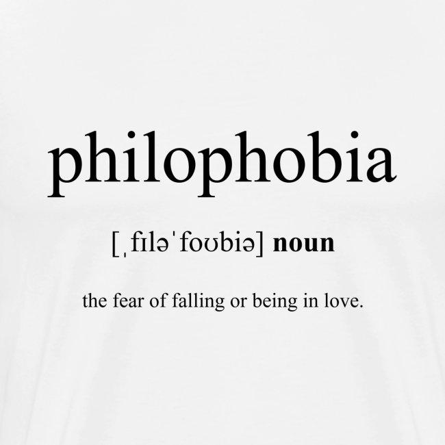 What does philophobia mean