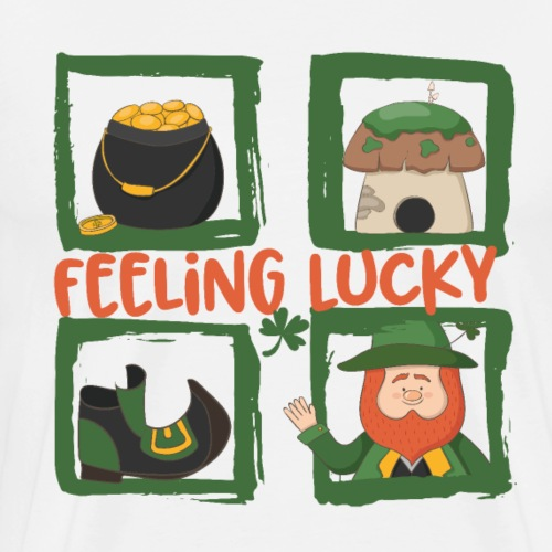 feeling lucky - Bleib glücklich - St. Patrick' day