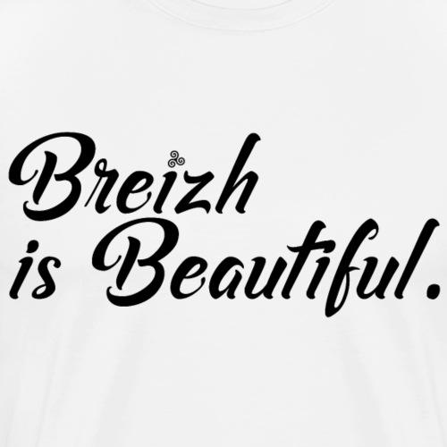 Breizh is Beautiful - T-shirt Premium Homme