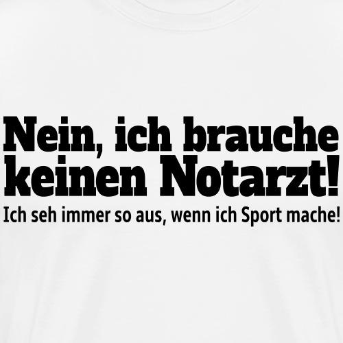 Sport Spruch - Männer Premium T-Shirt