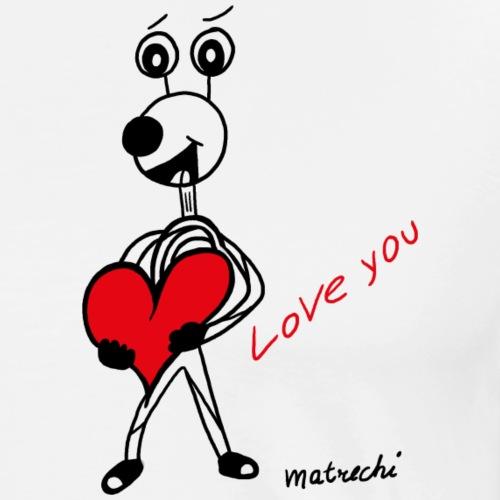 love you matrechi - der Überbringer von Herzen