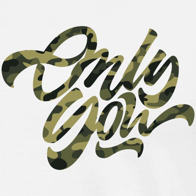 Only You - Dark Camo