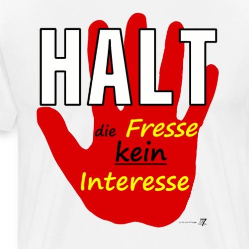Hand - HALT die Fresse - Männer Premium T-Shirt
