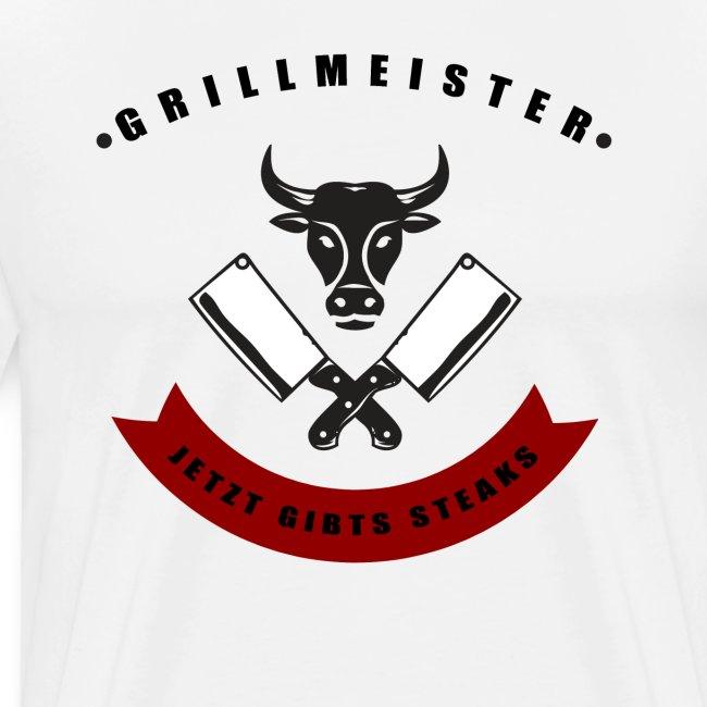 GRILLMEISTER Jetzt gibts Steaks tshirt