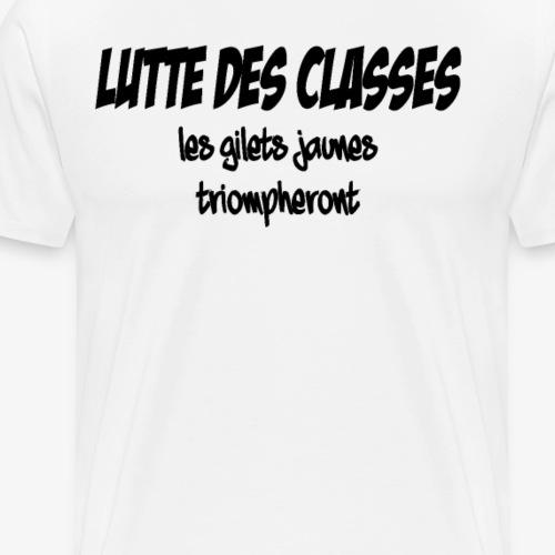 GILETS JAUNES TRIOMPHERONT - lutte des classes - Männer Premium T-Shirt