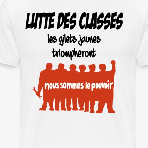 Lutte des classes GILETS JAUNES TRIOMPHERONT 2 - Männer Premium T-Shirt