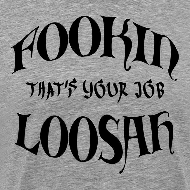 FOOKIN LOOSAHS B png