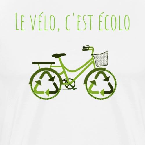 Le vélo, c'est écolo - T-shirt Premium Homme