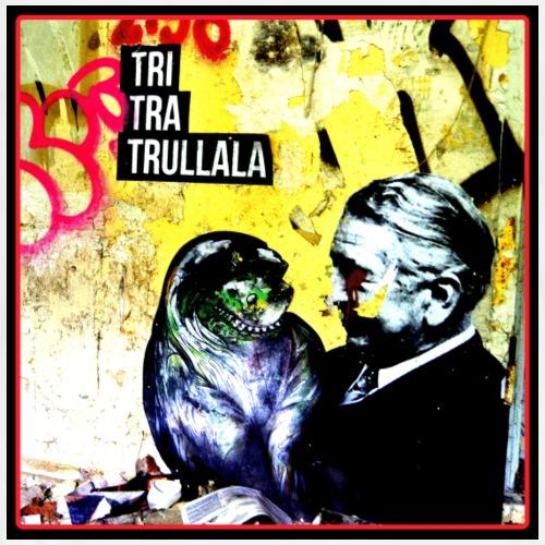 TriTraTrullala - Männer Premium T-Shirt