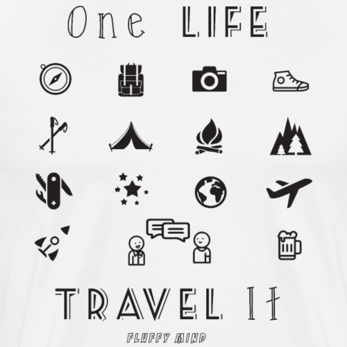 One Life, Travel It - T-shirt Premium Homme