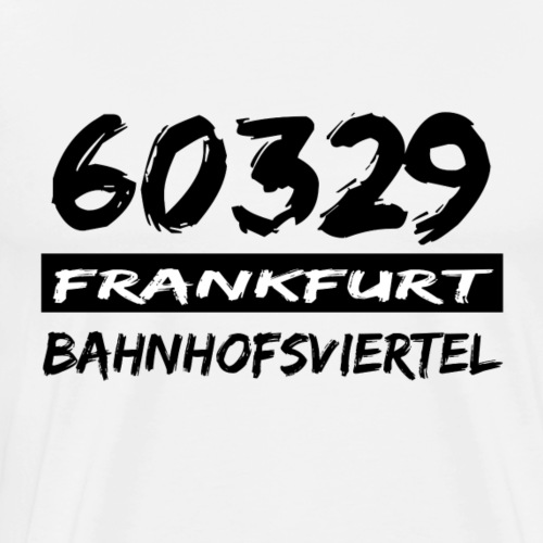 60329 Frankfurt Bahnhofsviertel - Männer Premium T-Shirt