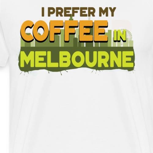 Kaffee in Melbourne Australien Reise Urlaub - Männer Premium T-Shirt