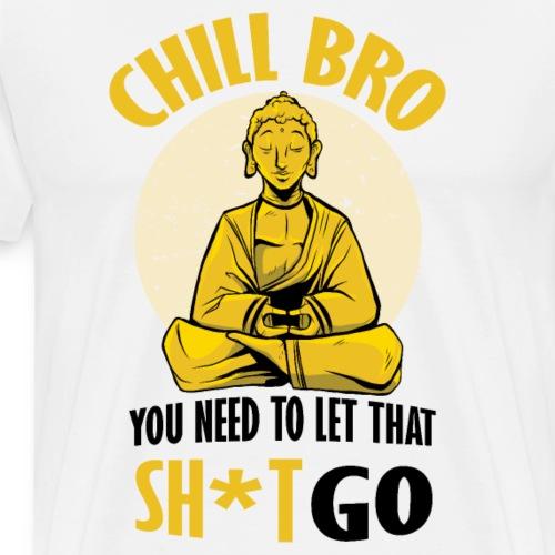 Bestes Chill Bro Design online - Männer Premium T-Shirt