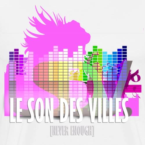 Le Son Des Villes _ Clubbing - T-shirt Premium Homme