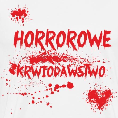 Horrorowe krwiodawstwo - Koszulka męska Premium