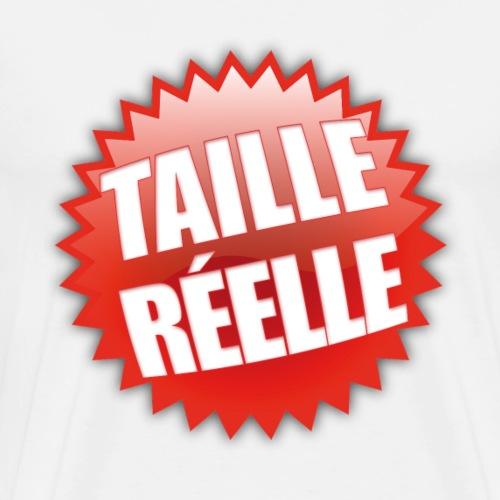 TAILLE REELLE - T-shirt Premium Homme