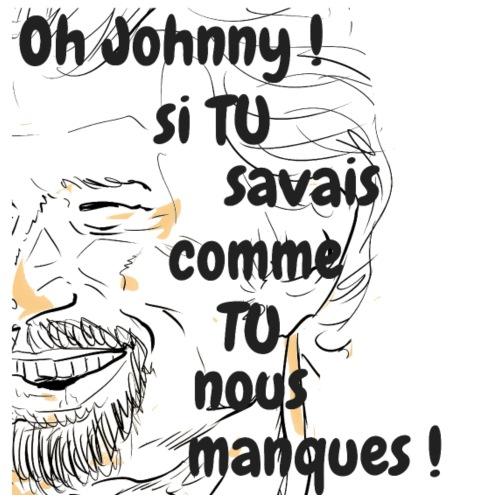 Oh Johnny si tu savais