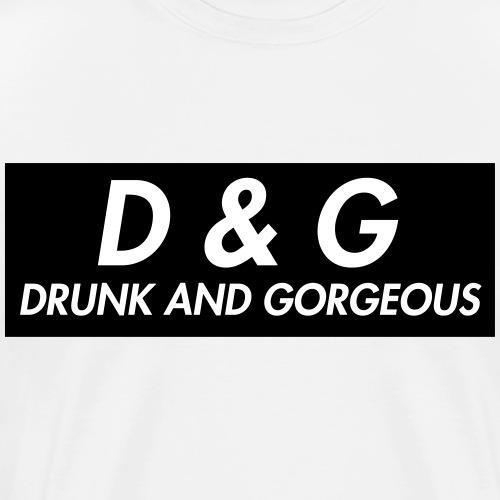 DRUNK AND GORGEOUS - Camiseta premium hombre