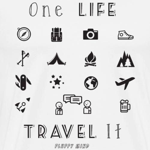 One Life, Travel It - T-shirt Premium Homme