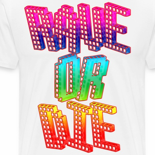 Rave or Die Rainbow Techno Regenbogen Farben - Männer Premium T-Shirt