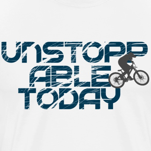 unstoppable today downhill - Männer Premium T-Shirt