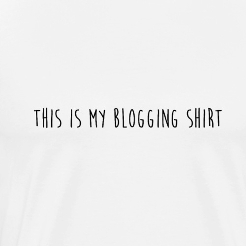 This Is My Blogging Shirt - Men's Premium T-Shirt
