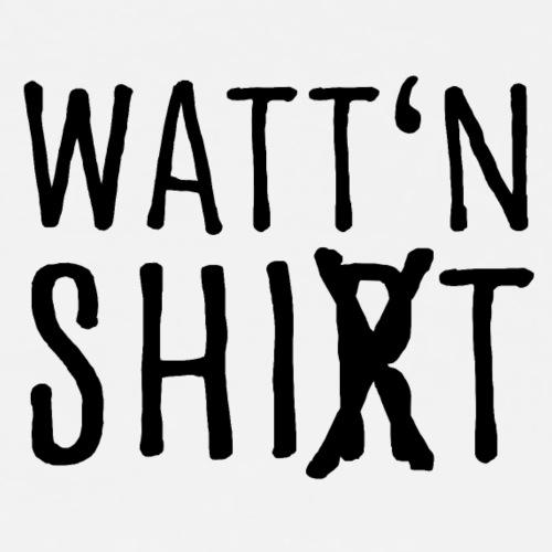 Watt'n Shirt - Männer Premium T-Shirt
