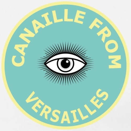 CANAILLE FROM VERSAILLES