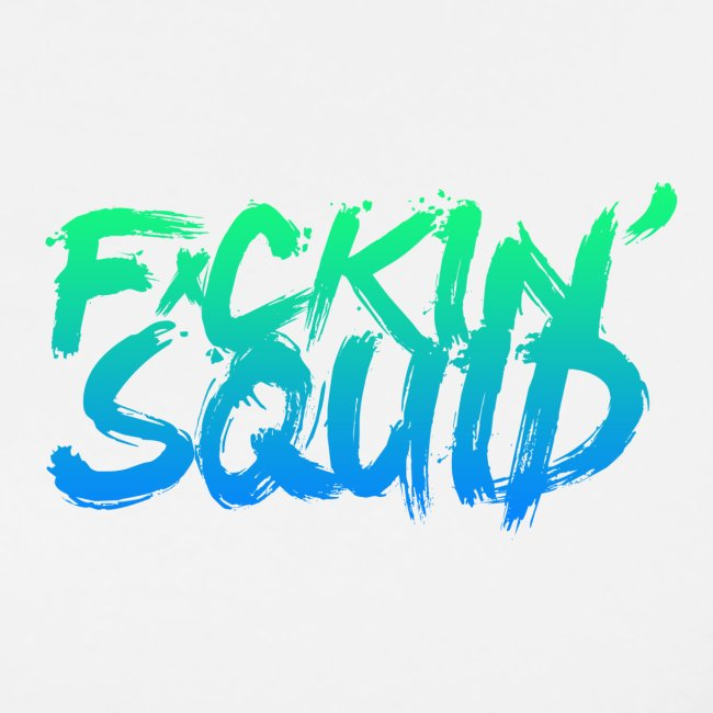 F*ckin' Squid Text