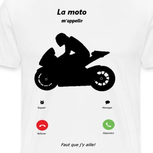 Ma moto m'appelle - T-shirt Premium Homme