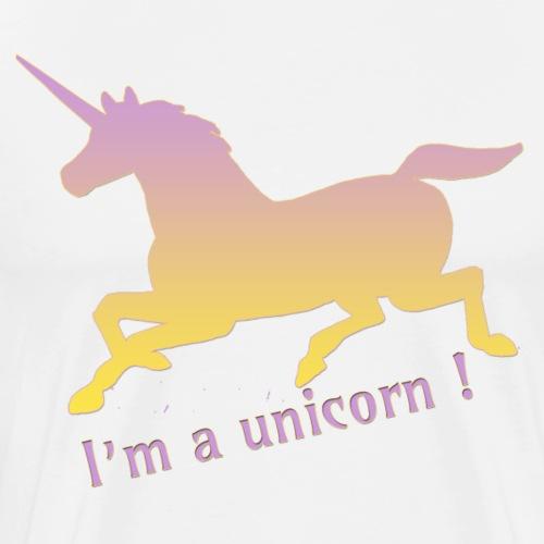 I'm unicorn ! - T-shirt Premium Homme