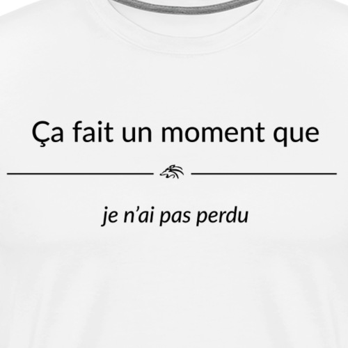 cafaitunmomentque jenaipa - T-shirt Premium Homme
